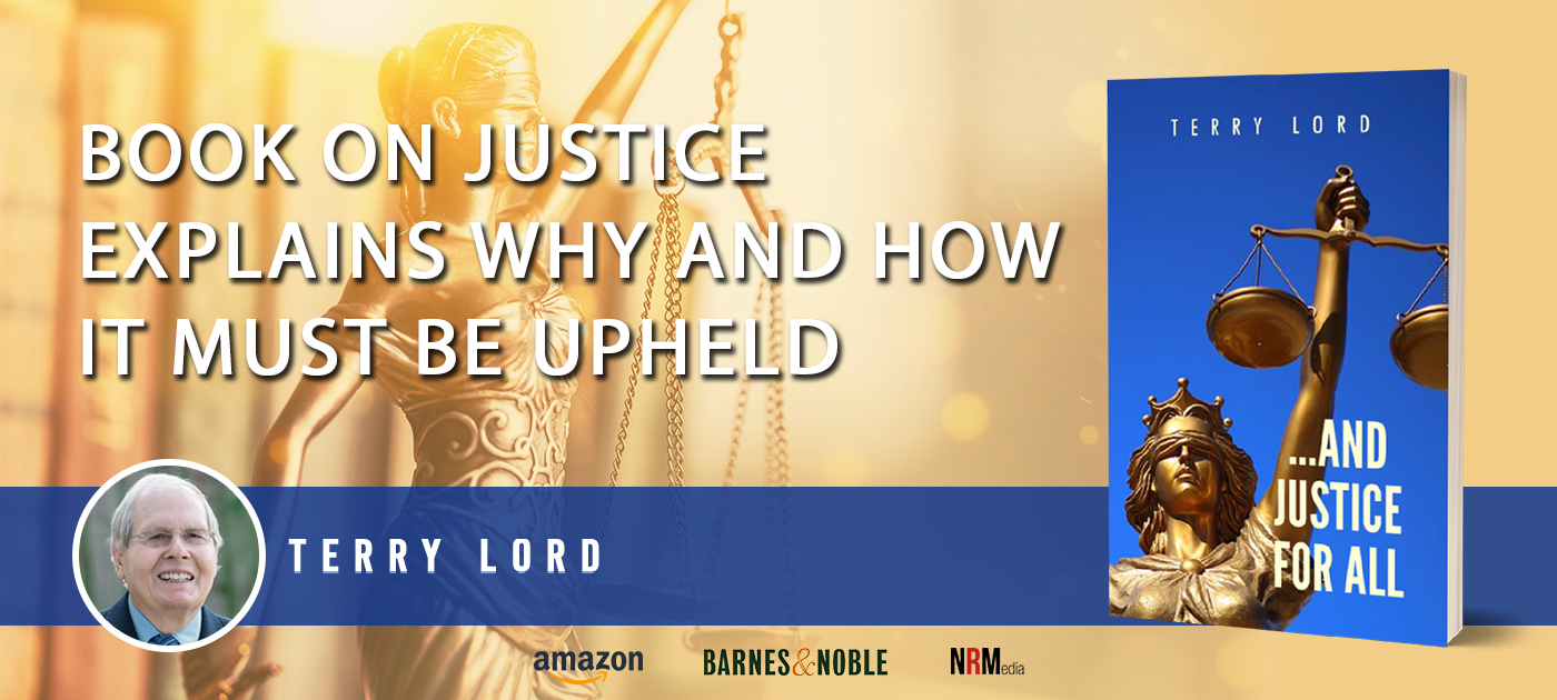 Book on Justice Explains Why and How It Must Be Upheld
